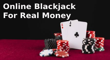 Online Blackjack For Real Money