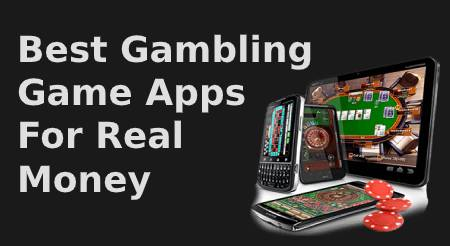 Best Gambling Game Apps For Real Money