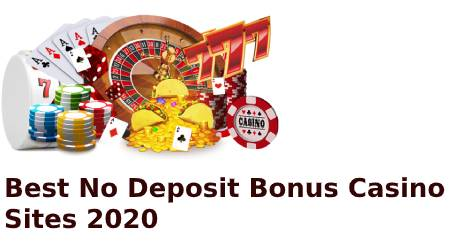 Best No Deposit Bonus Casino Sites 2020