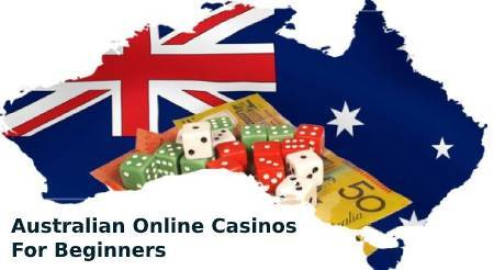 Australian Online Casinos For Beginners